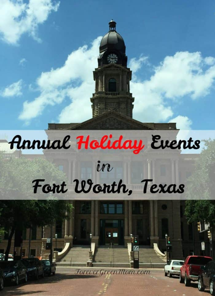 Annual Holiday Events in Fort Worth, Texas