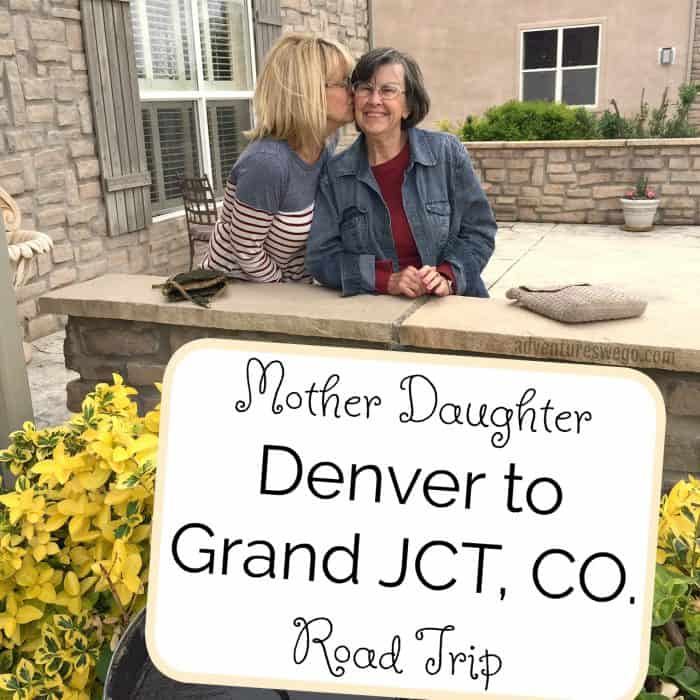 Mother-Daughter Colorado Road Trip