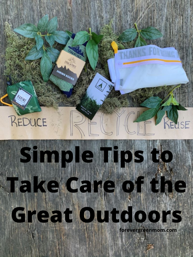 Simple Tips to Take Care of the Great Outdoors