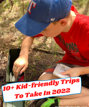 10+ Kid-friendly Trips To Take In 2022